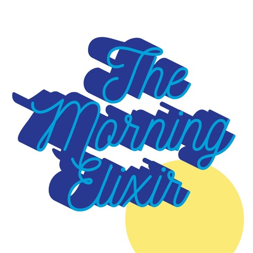 The Morning Elixir Podcast's avatar