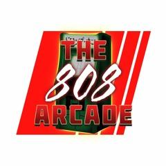 The 808 Arcade