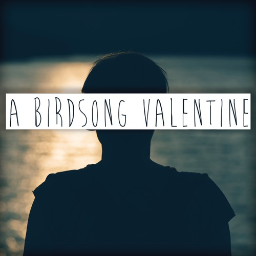 A Birdsong Valentine's avatar