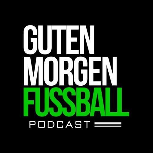 Guten Morgen Fussball - Der Podcast's avatar