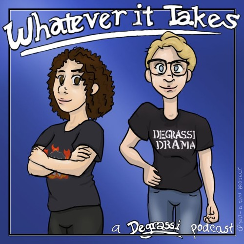 Whatever It Takes: A Degrassi Podcast's avatar
