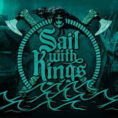 Sail With Kings