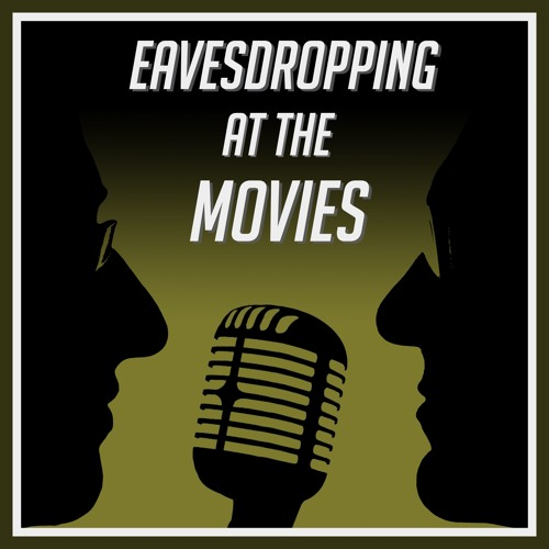 Eavesdropping at the Movies's avatar