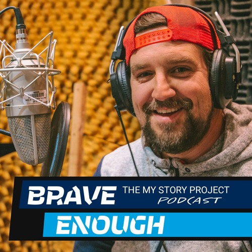 Brave Enough: The My Story Project podcast's avatar
