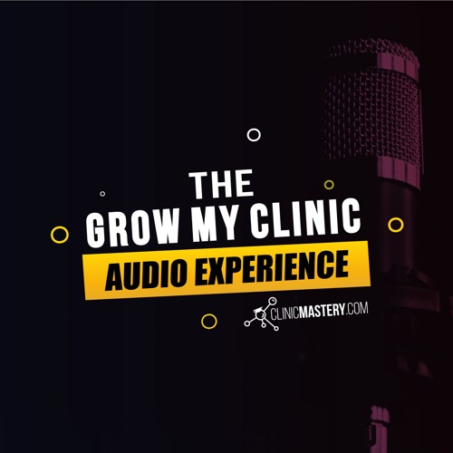 Grow My Clinic Podcast's avatar
