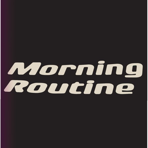 Morning Routine's avatar