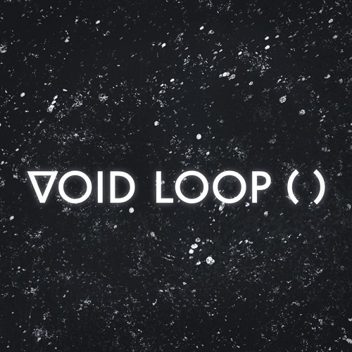 VOID LOOP ( )'s avatar