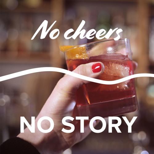 No cheers. No story.'s avatar