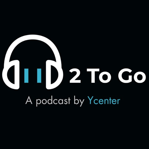 2 To Go: A podcast by Ycenter's avatar