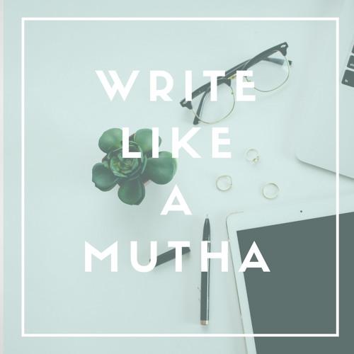 Write Like A Mutha's avatar