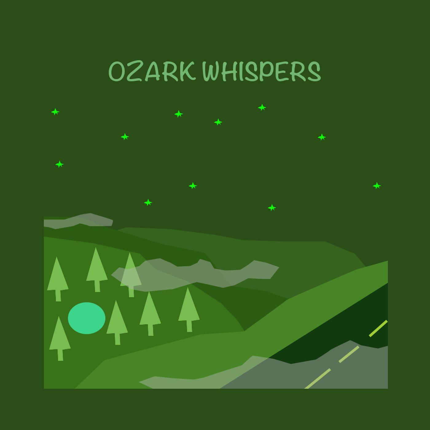 """""""    Ozark Whispers """" Podcast"""