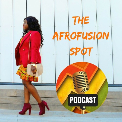 The AfroFusion Spot Podcast's avatar