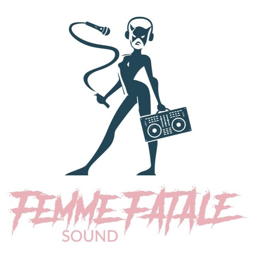 FEMME FATALE SOUND's avatar