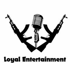 Loyal Music Entertainment