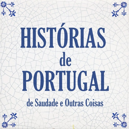 HISTÓRIAS DE PORTUGAL de Saudade e Outras Coisas's avatar