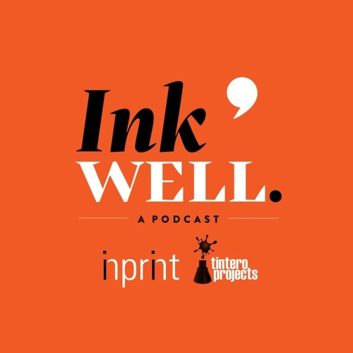 Ink Well: A Tintero Projects & Inprint Podcast's avatar