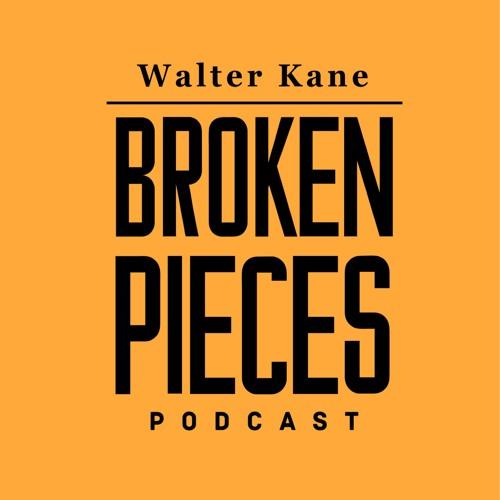Walter Kane - Broken Pieces Podcast's avatar