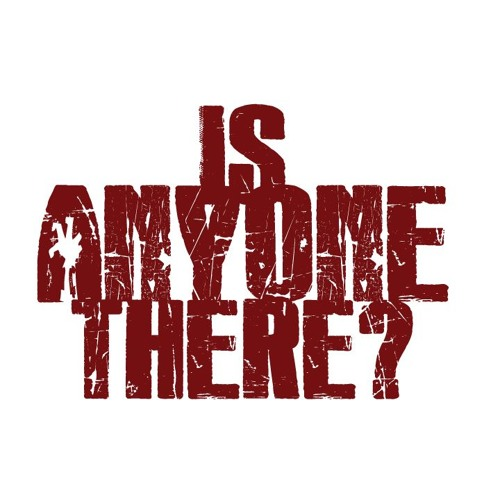 Is Anyone There Podcast's avatar