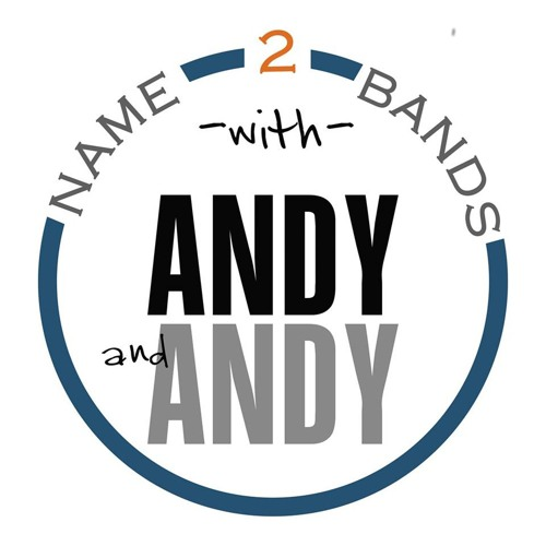 Name Two Bands with Andy and Andy's avatar