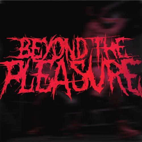 Beyond the Pleasure's avatar