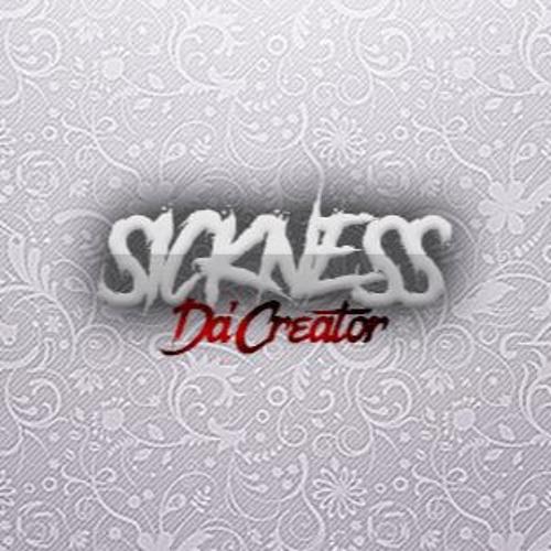 SicknessDa'Creator's avatar