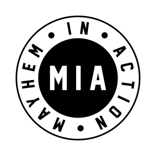 Mayhem In Action (MIA)'s avatar