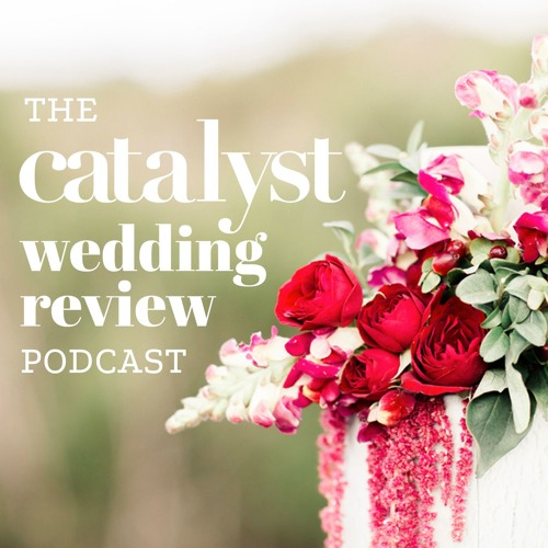 The Catalyst Wedding Review Podcast's avatar