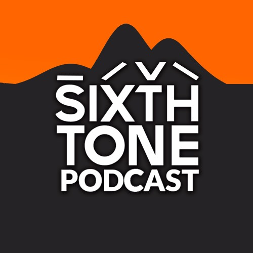 Sixth Tone Podcast's avatar