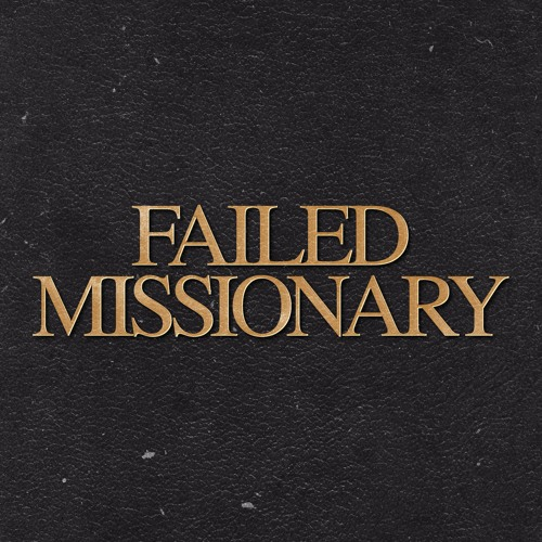Failed Missionary's avatar