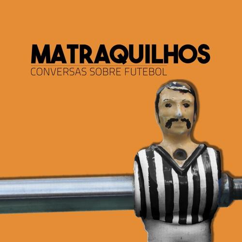 Matraquilhos - Conversas Sobre Futebol's avatar
