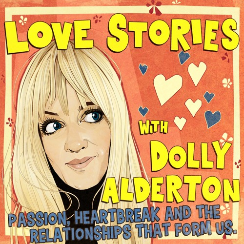Image result for love stories dolly podcast