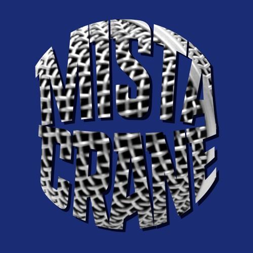 MistaCraneMusic's avatar