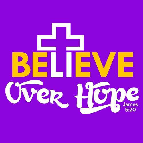 Believe Over Hope's avatar