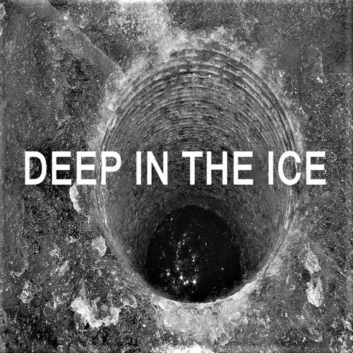 DEEP IN THE ICE's avatar