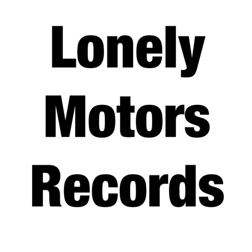 Lonely Motors Records's avatar