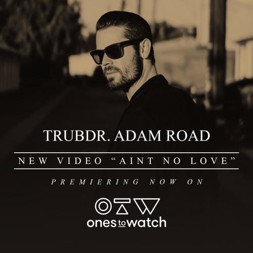 Trubdr. Adam Road's avatar