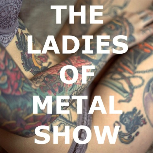 The Ladies of Metal Show's avatar