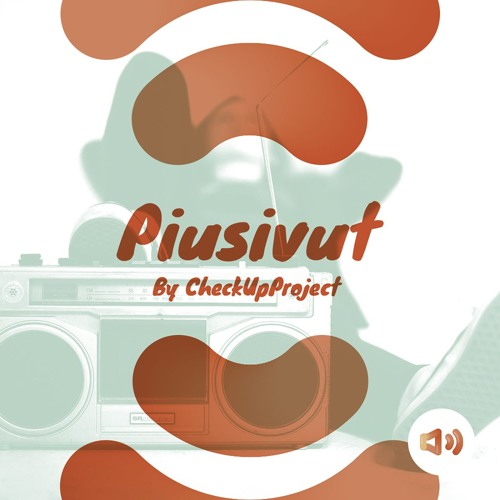 Piusivut by the CheckUpProject's avatar