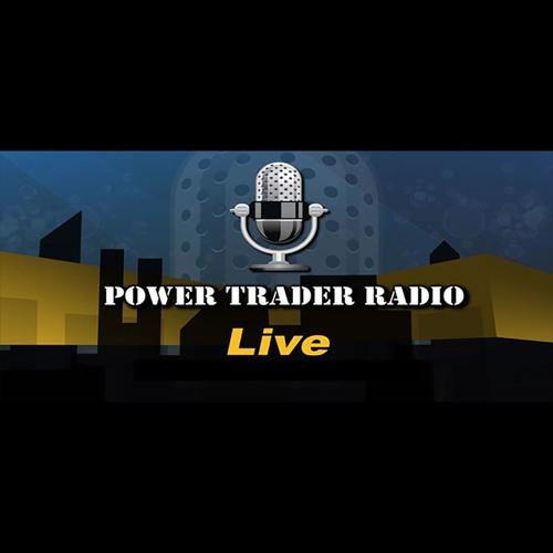 Power Trader Radio - Episode 120