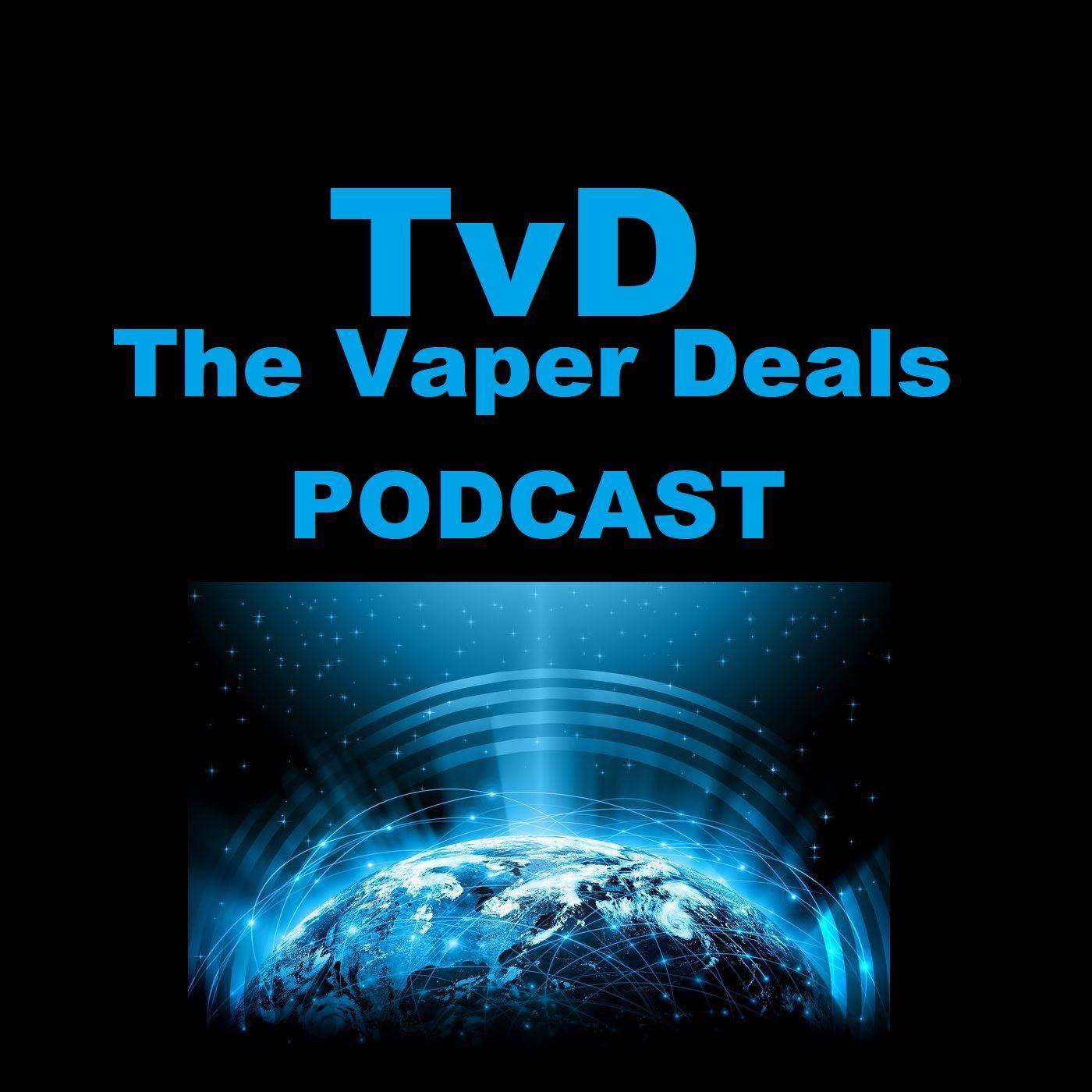 The Vaper Deals Podcast