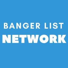 Bangerlist Network