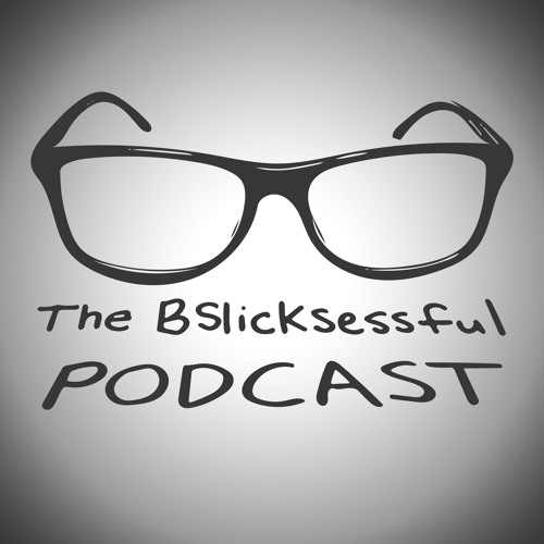 The BSlicksessful Podcast's avatar