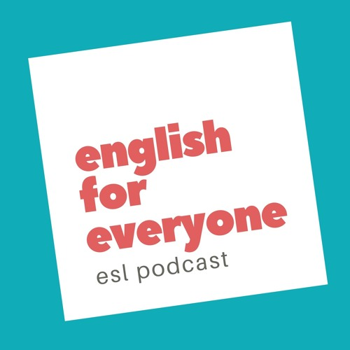 English for Everyone - ESL Podcast's avatar