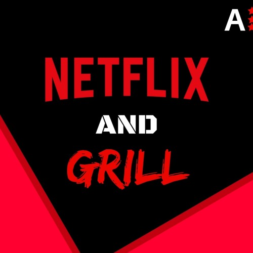 Netflix and Grill's avatar
