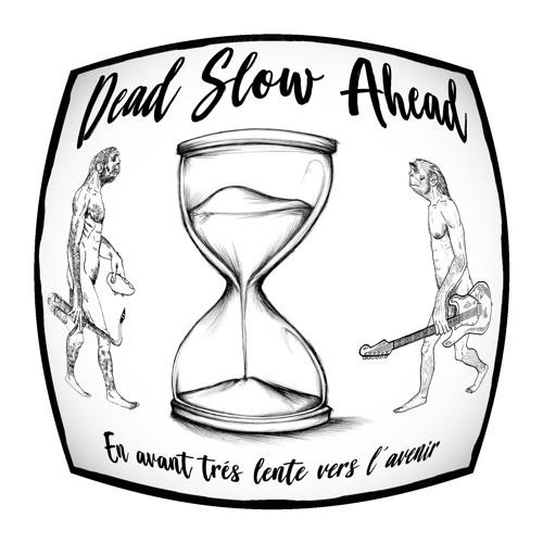 Dead Slow Ahead's avatar