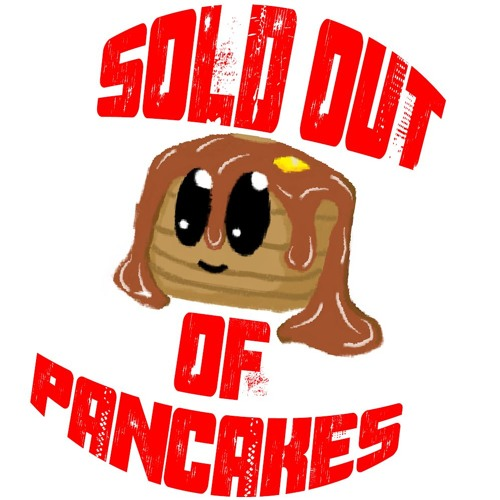 Sold Out Of Pancakes's avatar
