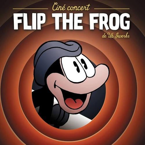 Flip The Frog, le ciné-concert's avatar