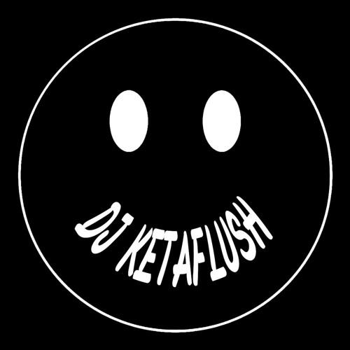 DJ KETAFLUSH's avatar