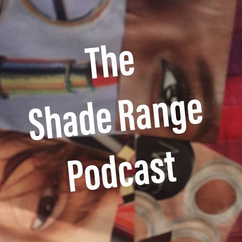 The Shade Range Podcast's avatar