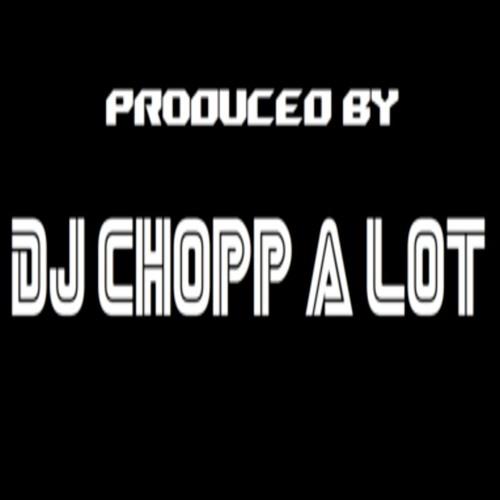 DJChoppALot's avatar